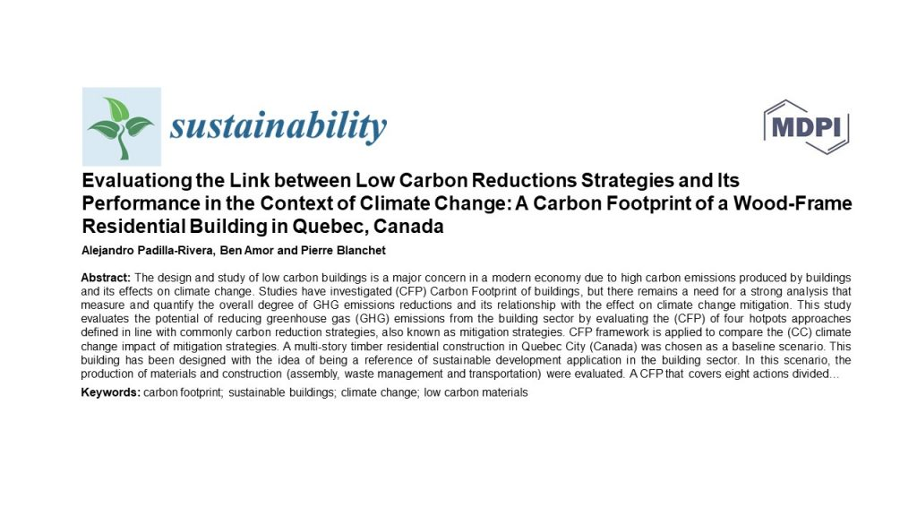 Evaluating the link between low carbon reductions strategies and its performance in the context of climate change: A carbon footprint of a wood-frame residential building in Quebec, Canada